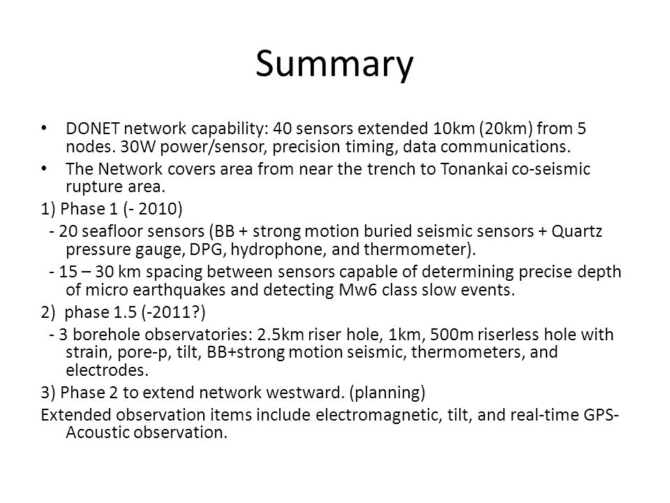 Summary DONET network capability: 40 sensors extended 10km (20km) from 5 nodes.