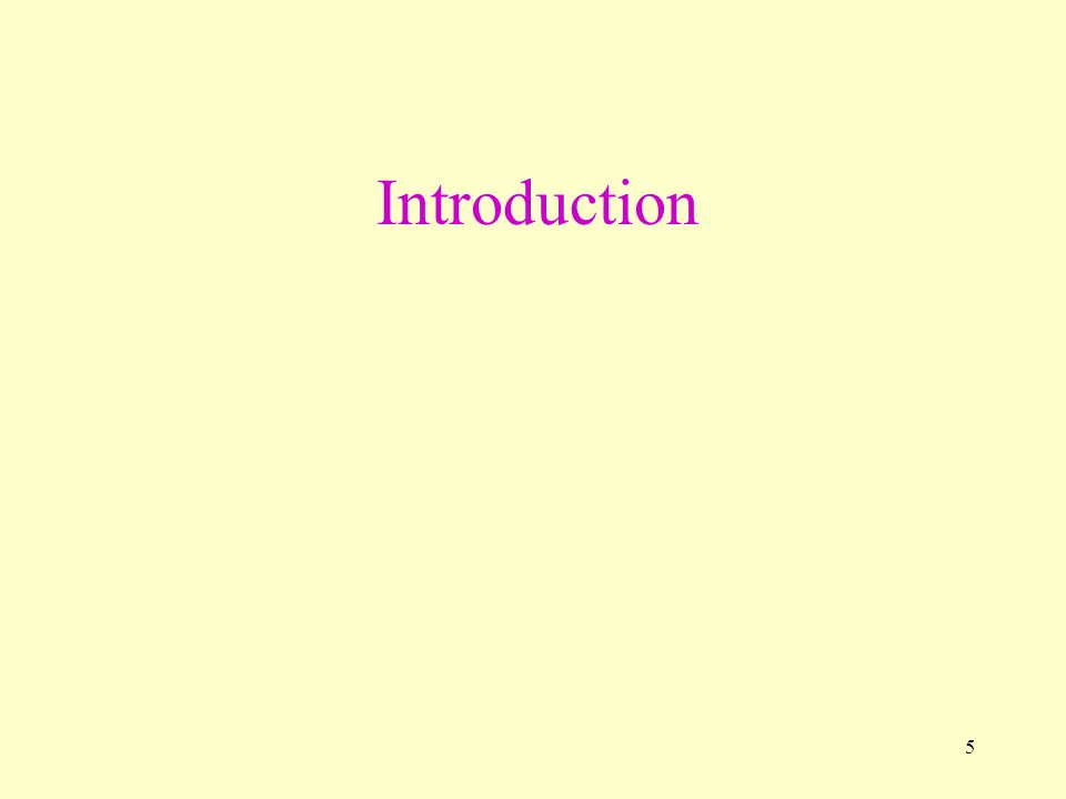 5 Introduction
