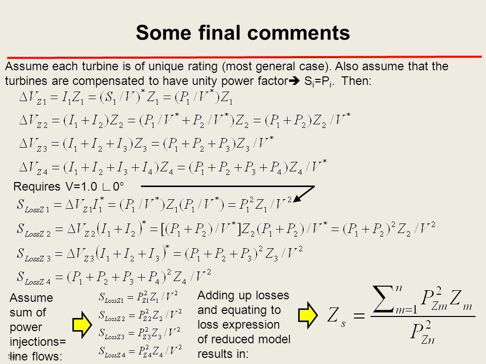 Some final comments Assume each turbine is of unique rating (most general case).