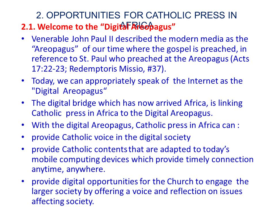 2. OPPORTUNITIES FOR CATHOLIC PRESS IN AFRICA 2.1.
