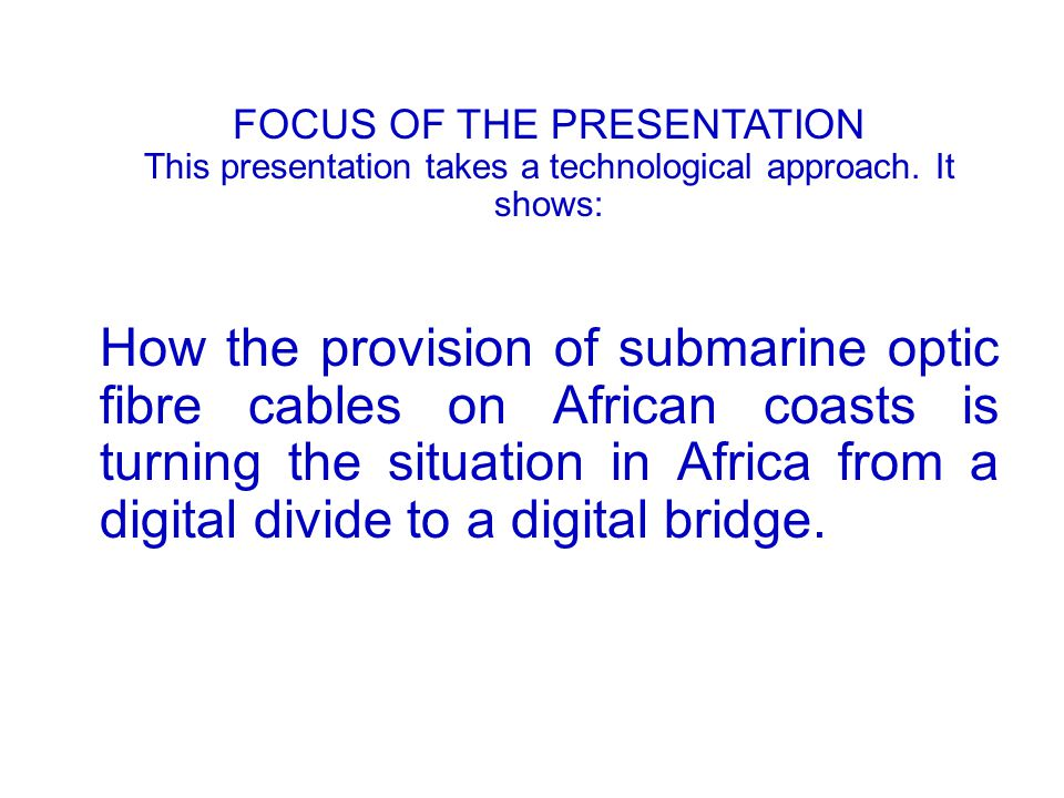 African Year of Digital Expansion BUILDING THE DIGITAL BRIDGE: Year 2010