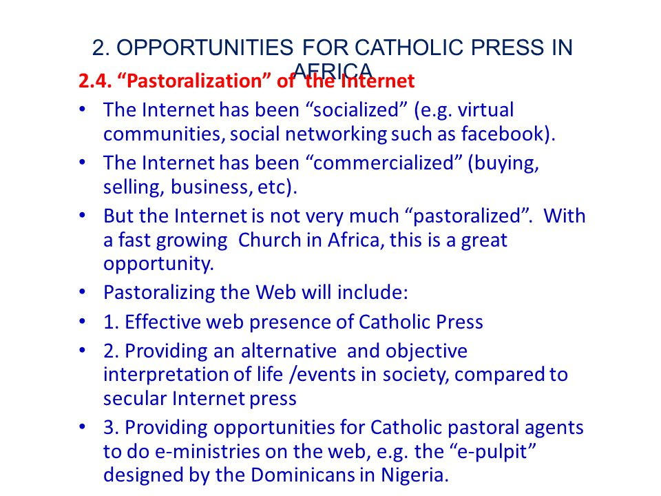 2. OPPORTUNITIES FOR CATHOLIC PRESS IN AFRICA 2.4.