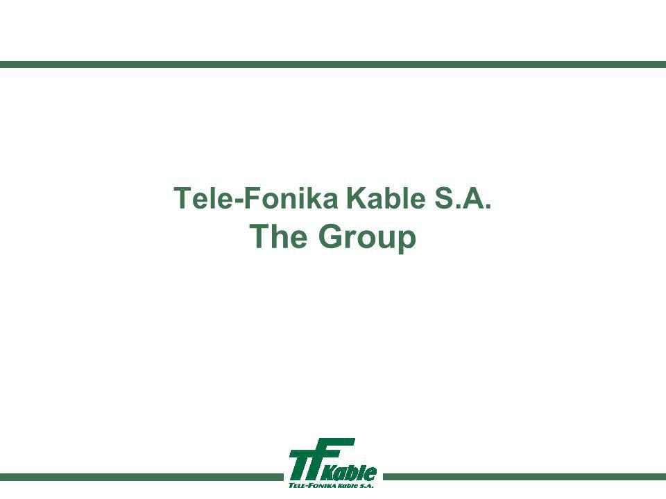 Tele-Fonika Kable S.A. The Group