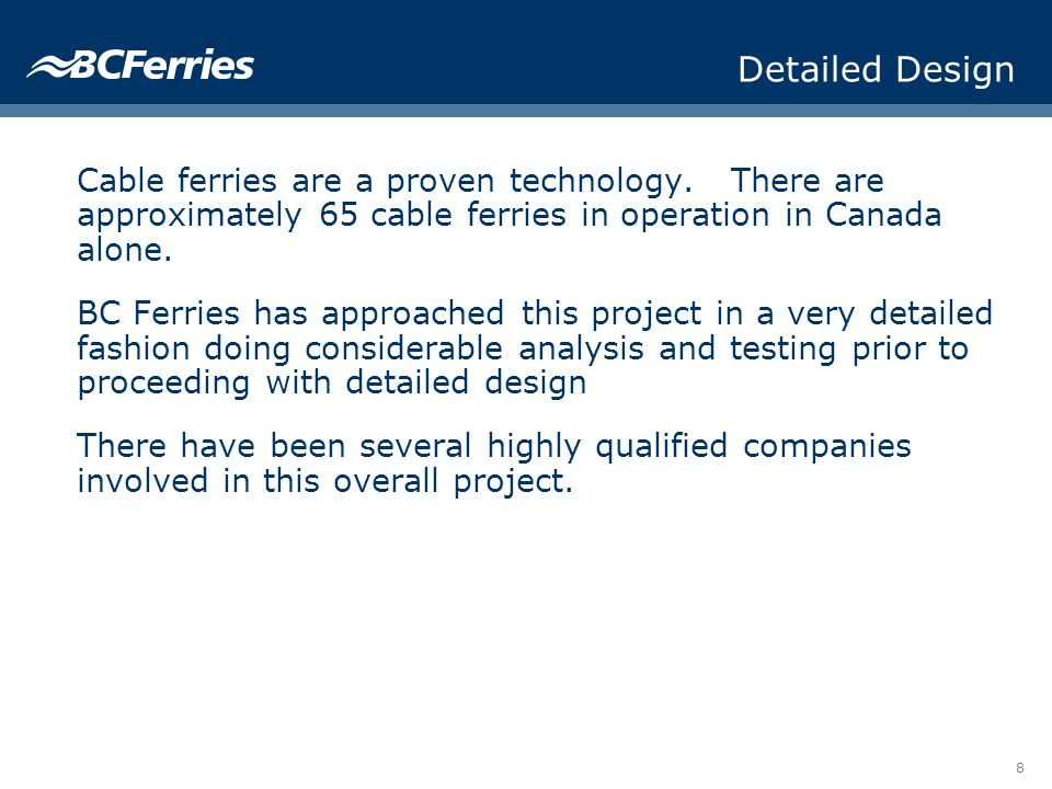 8 Detailed Design Cable ferries are a proven technology.