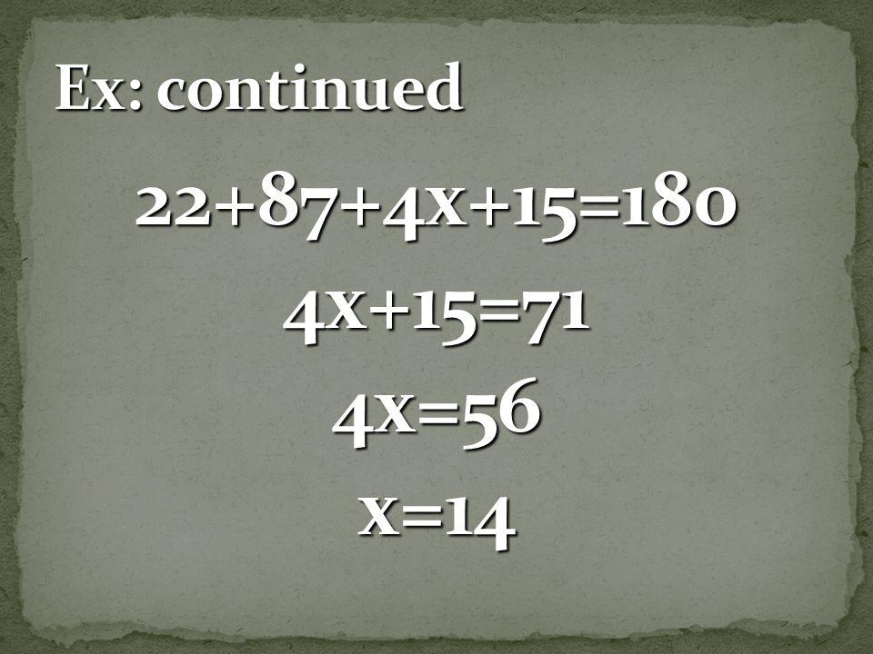) 22 o )) 87 o 87 o ) )) (4x+15) o