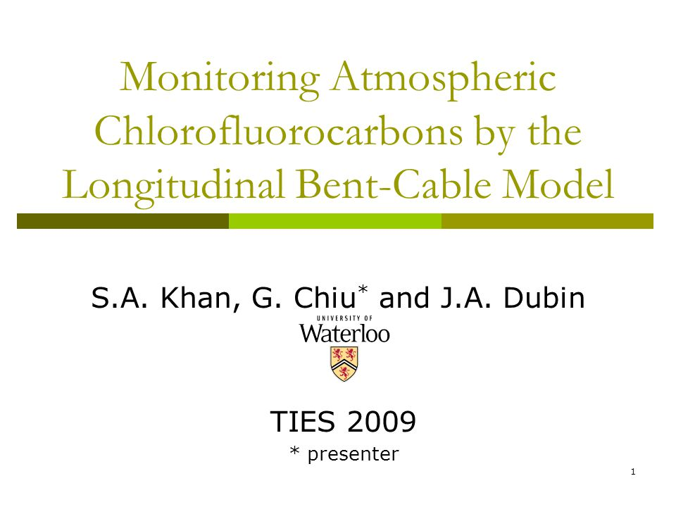 1 Monitoring Atmospheric Chlorofluorocarbons by the Longitudinal Bent-Cable Model S.A.