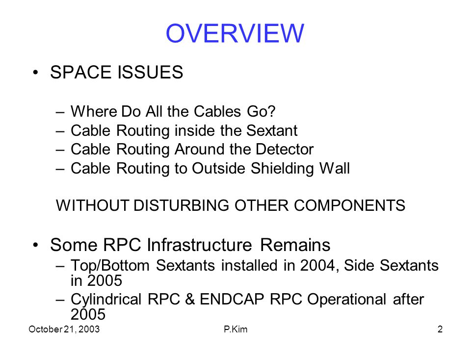 October 21, 2003P.Kim3 Current IFR/RPC System High Voltage –CAEN HV Supply in Elec.