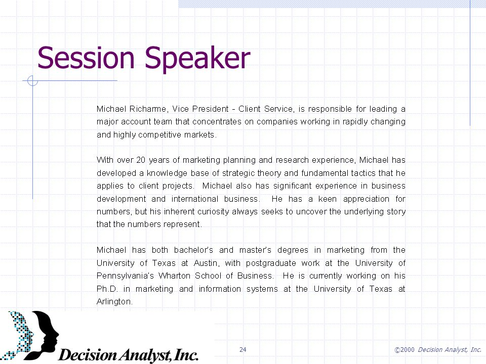 24©2000 Decision Analyst, Inc. Session Speaker