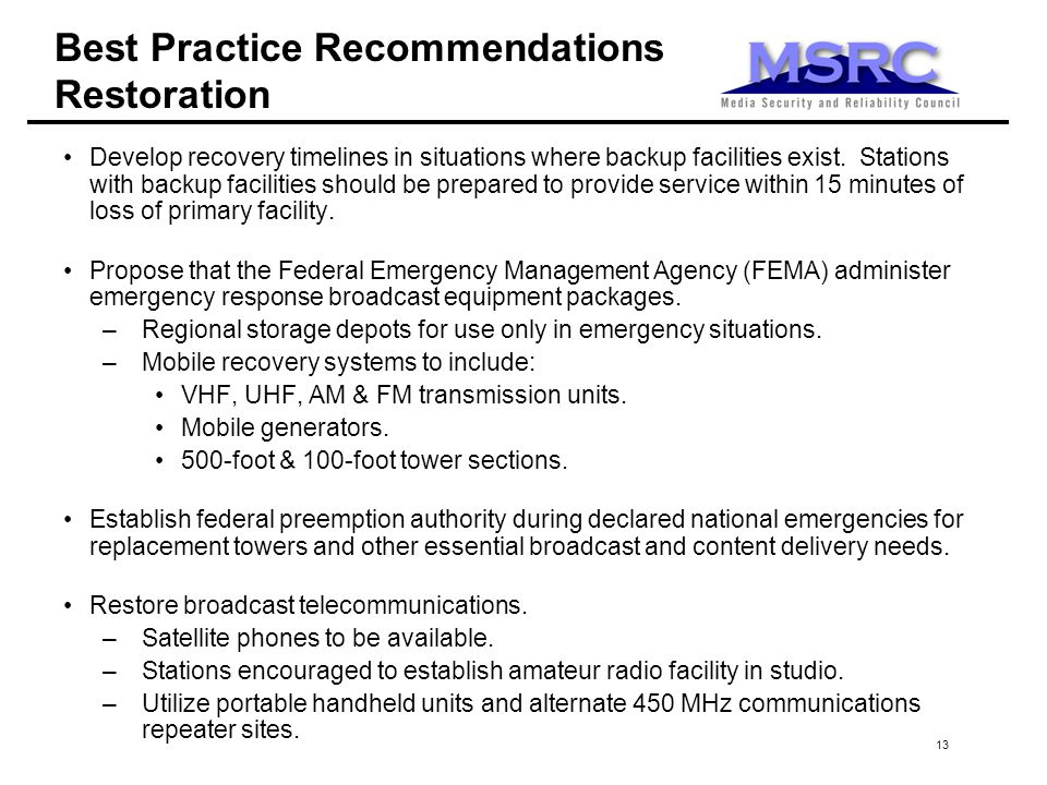 13 Develop recovery timelines in situations where backup facilities exist.