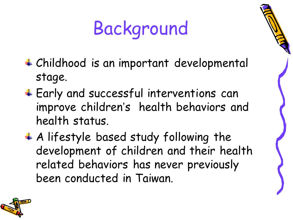 Specific Aims To understand the status and types of health lifestyle among children.