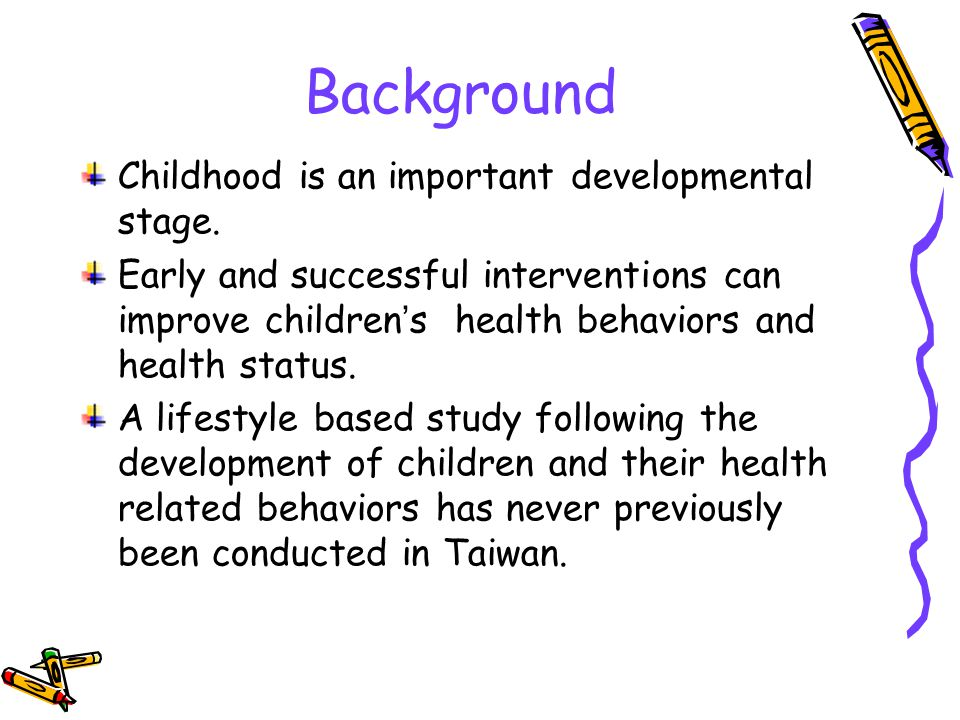 Background Childhood is an important developmental stage.