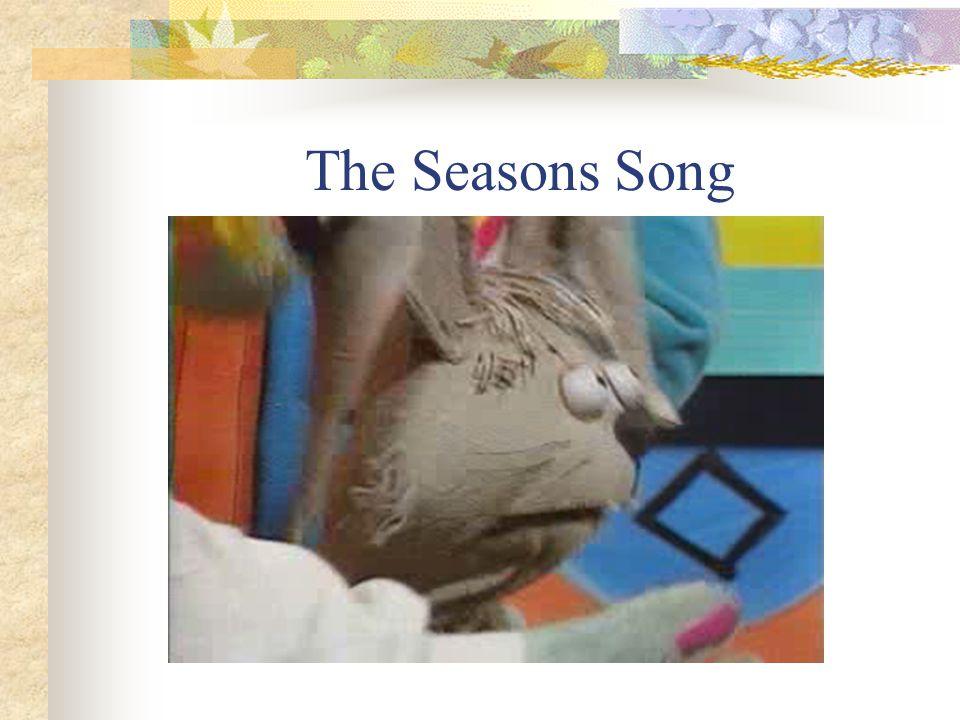 The Seasons Song