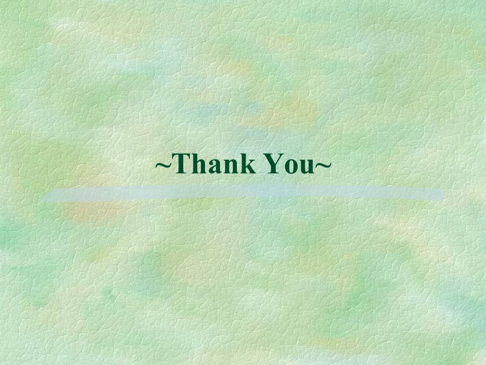 ~Thank You~