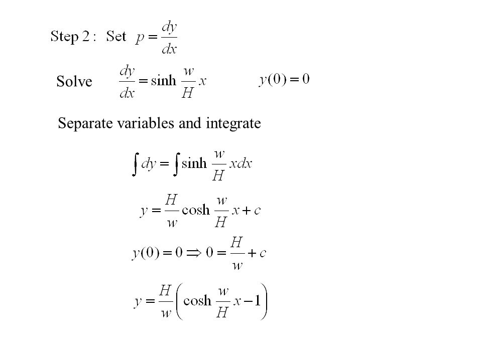 Solve Separate variables and integrate