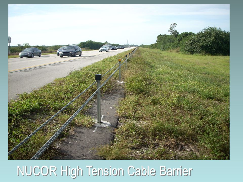 NUCOR High Tension Cable Barrier