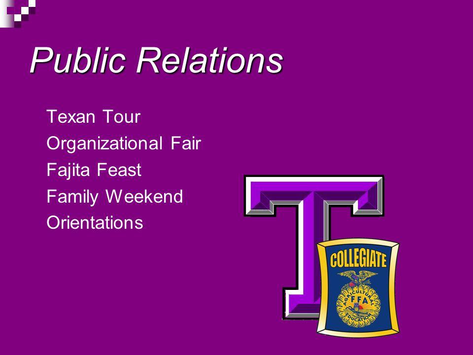 Public Relations Texan Tour Organizational Fair Fajita Feast Family Weekend Orientations