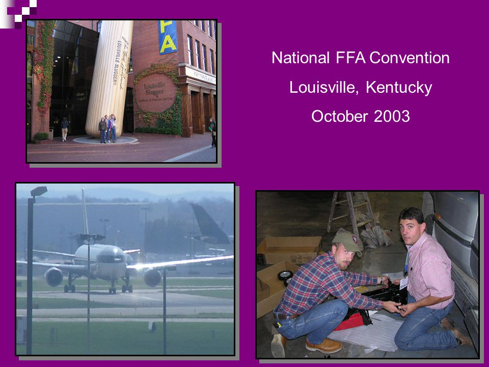 National FFA Convention Louisville, Kentucky October 2003