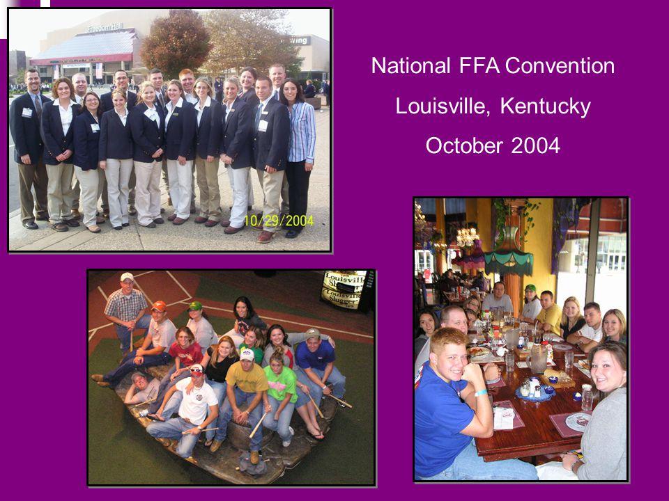 National FFA Convention Louisville, Kentucky October 2004