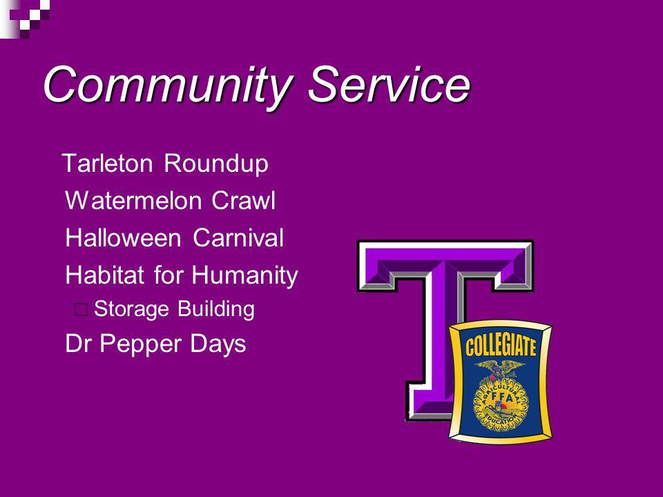 Community Service Tarleton Roundup Watermelon Crawl Halloween Carnival Habitat for Humanity Storage Building Dr Pepper Days