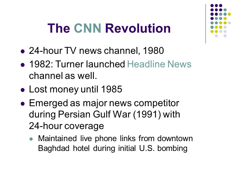 24-hour TV news channel, 1980 1982: Turner launched Headline News channel as well.