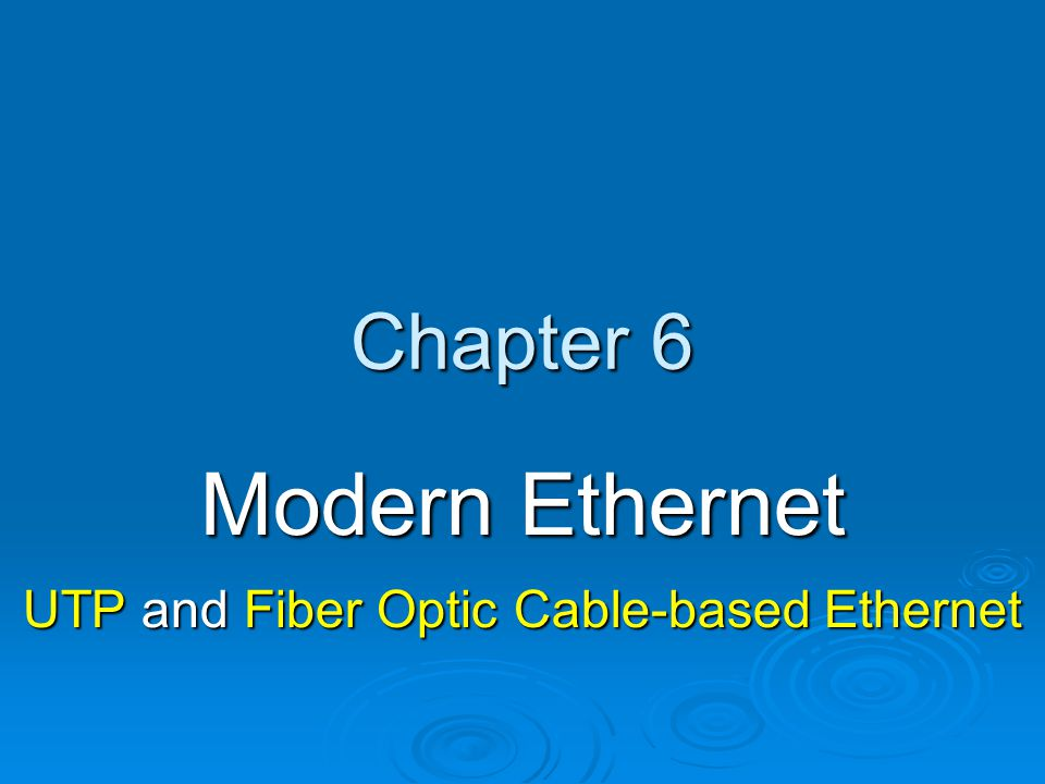 Fast Ethernet 100 Mbps 100 Mbps Also known as 100Base Ethernet Also known as 100Base Ethernet Includes: Includes: 100BaseTX 100BaseTX 100BaseT4 100BaseT4 100BaseFX 100BaseFX