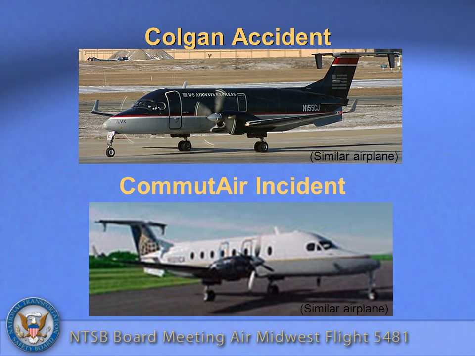Colgan Accident CommutAir Incident (Similar airplane)