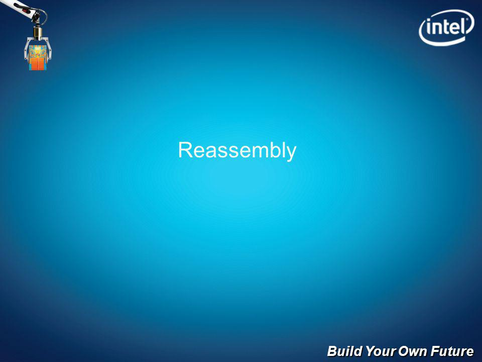 Build Your Own Future Reassembly