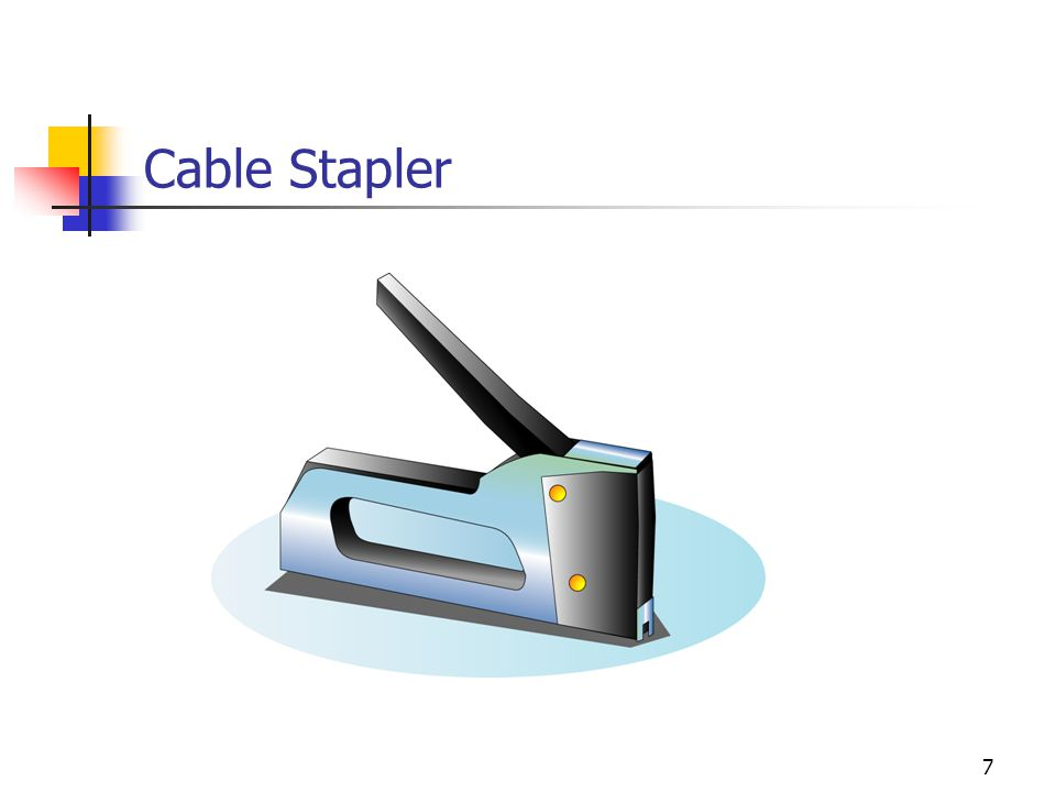 7 Cable Stapler