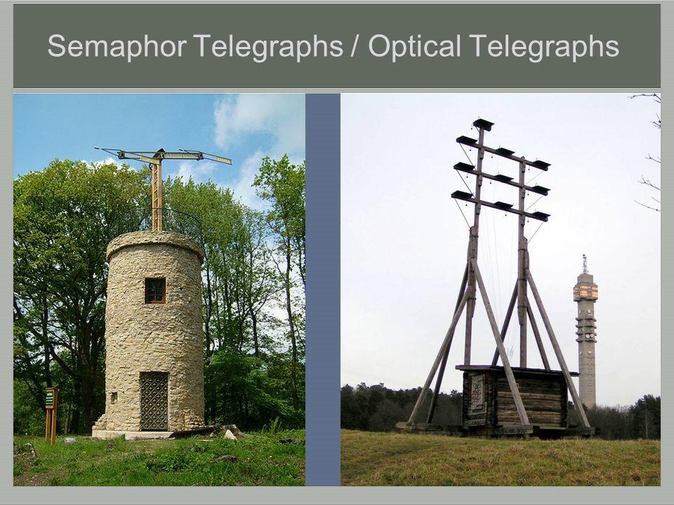 Semaphor Telegraphs / Optical Telegraphs