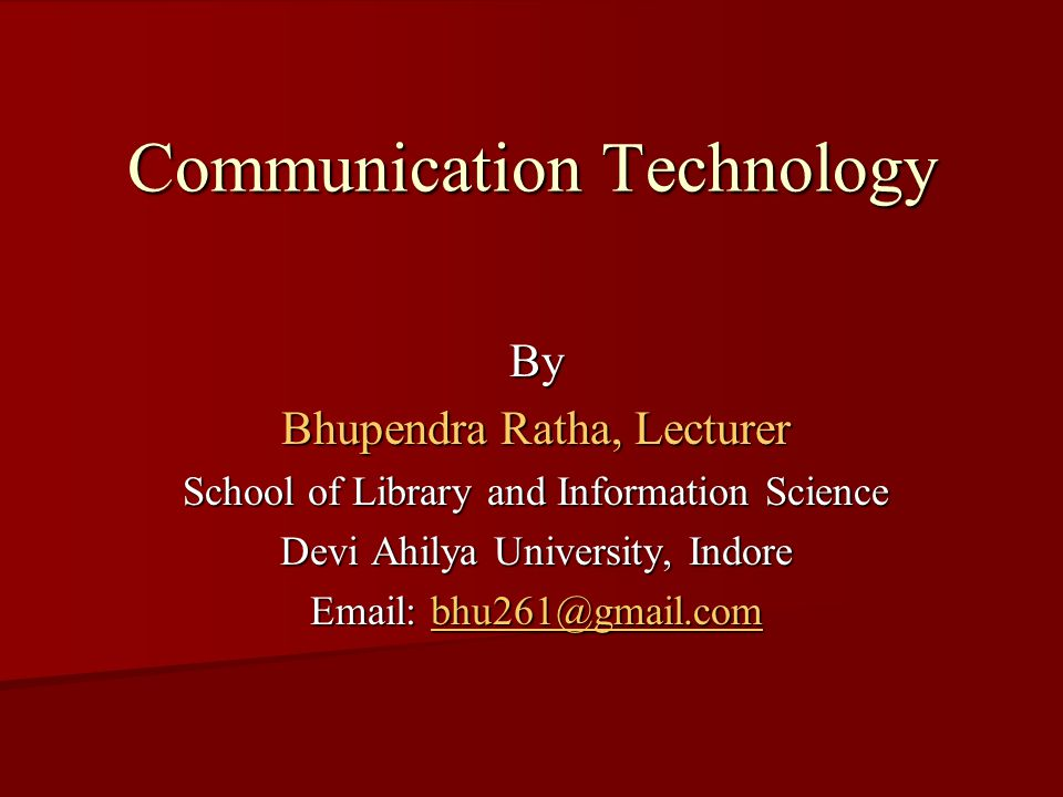 Characteristics of Tele-communication Any one can use the Tele-communication technology for exchange the information.