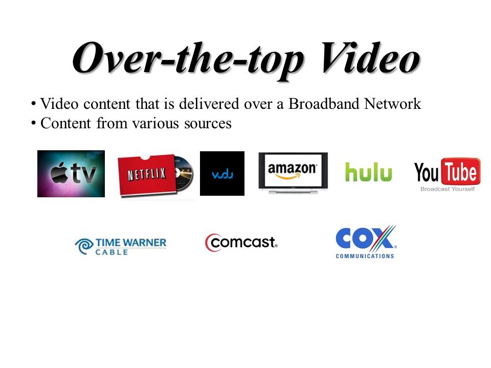 What Over-the-Top Video means for Broadband Providers Range of Per Subscriber Average Consumption in North America
