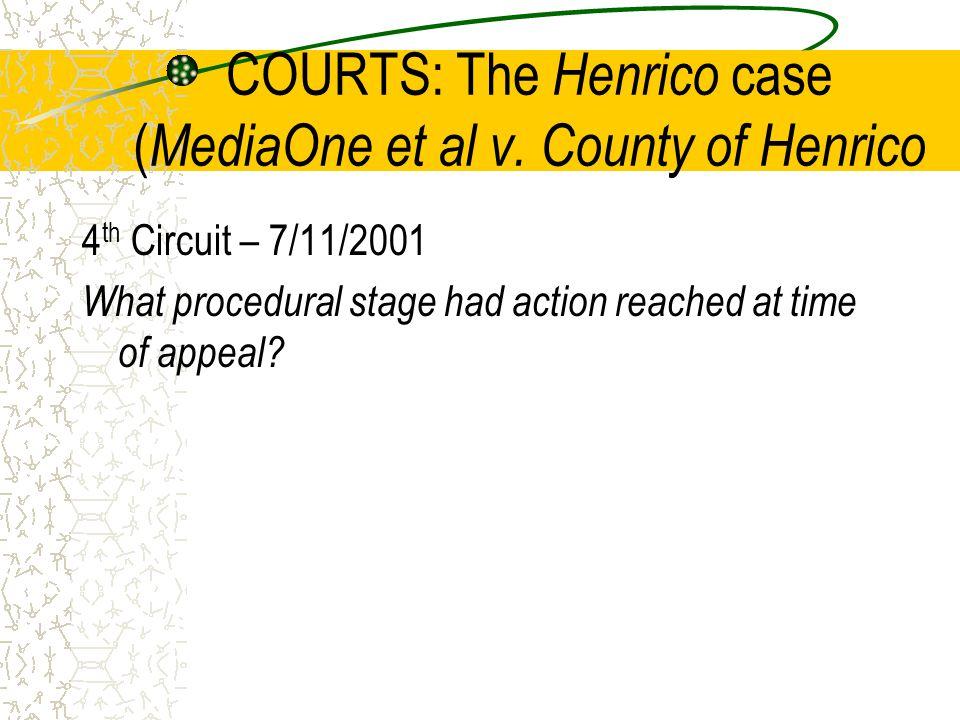 COURTS: The Henrico case ( MediaOne et al v.