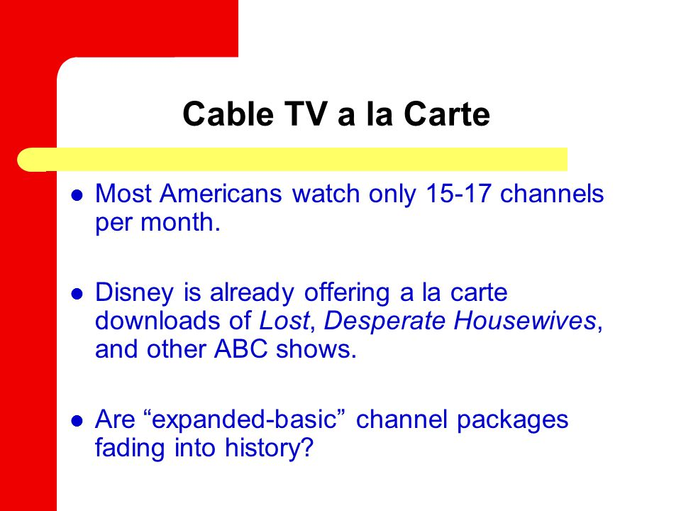 Cable TV a la Carte Most Americans watch only 15-17 channels per month.