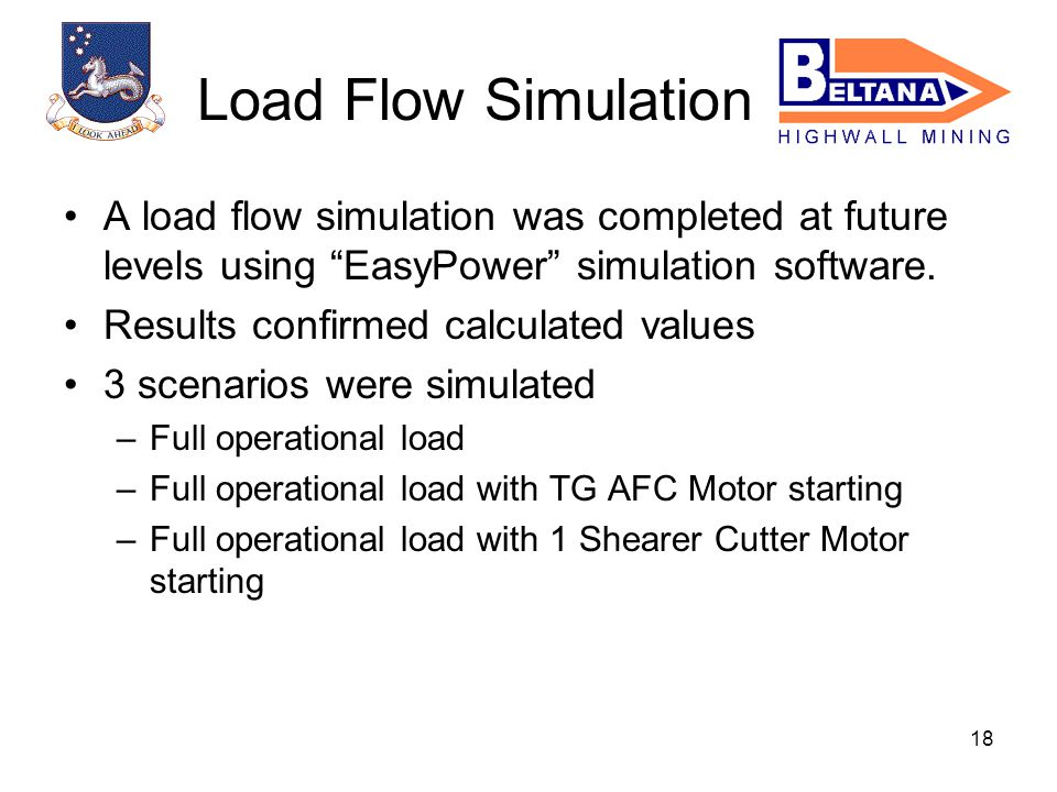 18 A load flow simulation was completed at future levels using EasyPower simulation software.