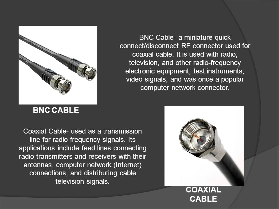 BNC CABLE COAXIAL CABLE BNC Cable- a miniature quick connect/disconnect RF connector used for coaxial cable. It is used with radio, television, and ot