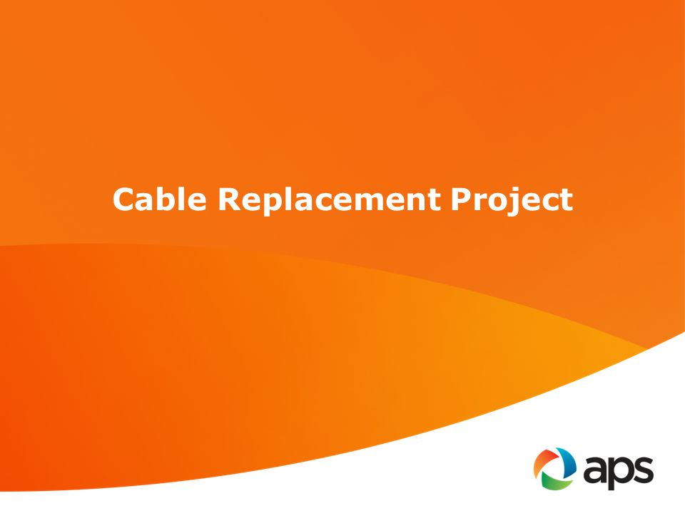 The Underground Distribution Cable Replacement Project began in 1992 with the goal of replacing all direct buried underground cable in the APS System.