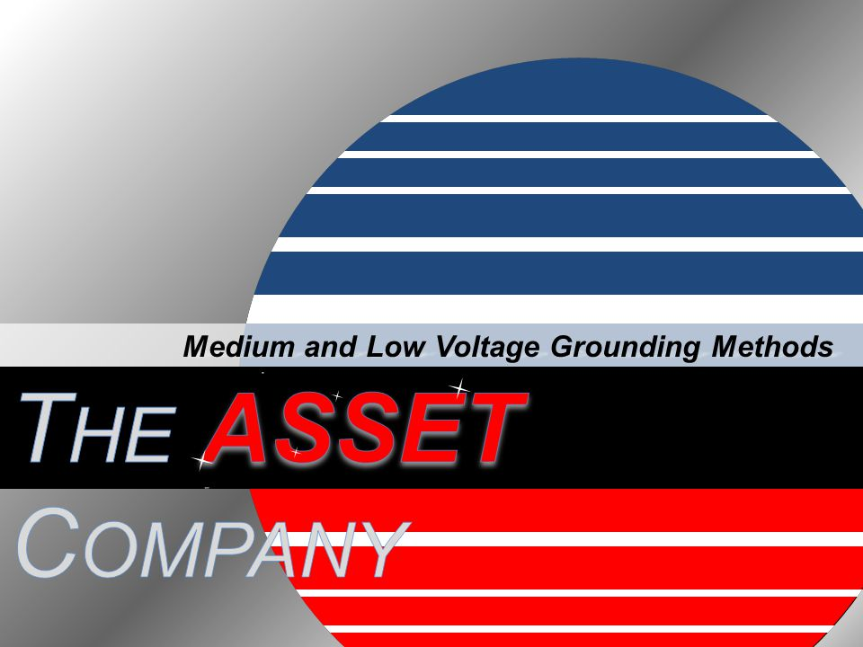 Medium and Low Voltage Grounding Methods