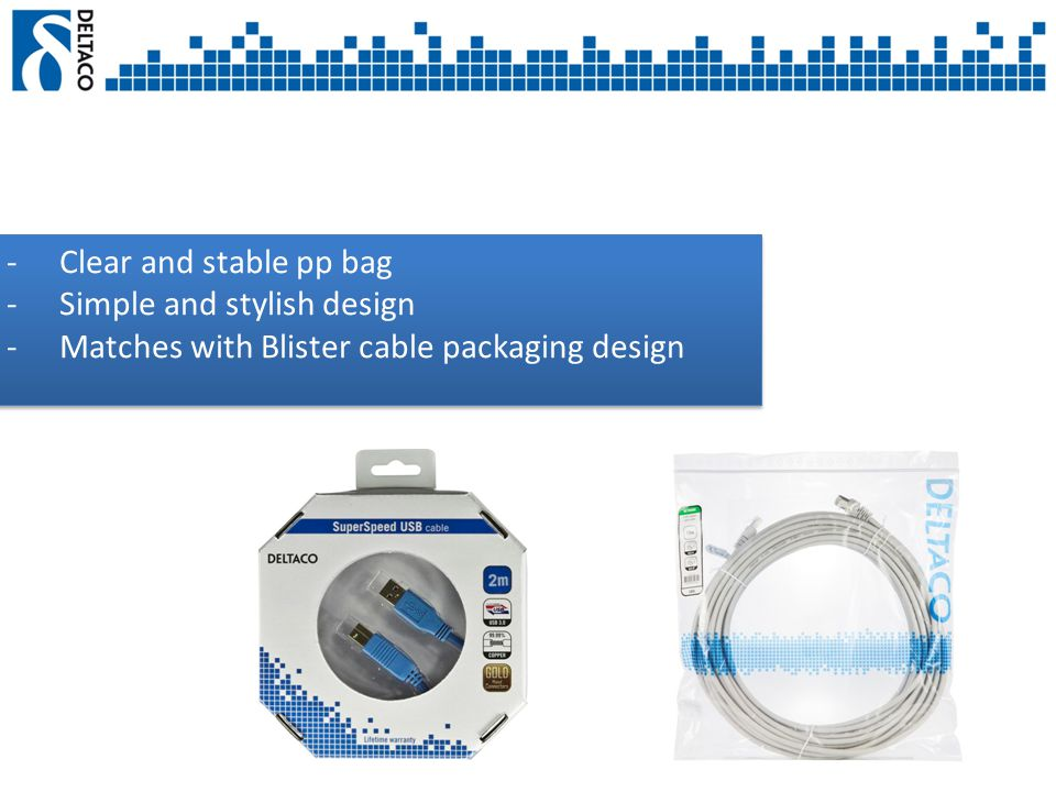 -Clear and stable pp bag -Simple and stylish design -Matches with Blister cable packaging design -Clear and stable pp bag -Simple and stylish design -Matches with Blister cable packaging design