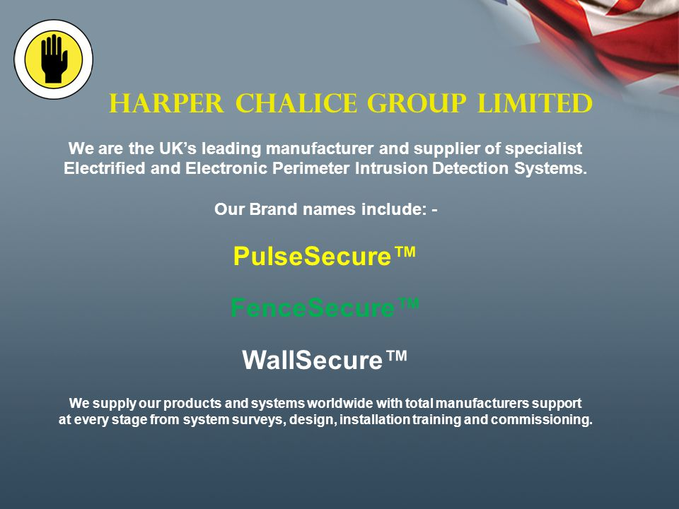 HARPER CHALICE GROUP LIMITED 8 Binns Close Coventry CV4 9TB United Kingdom Telephone 02476 421300 Fax 02476 421 309 Email: sales@ harperchalice.co.uk www.harperchalice.co.uk