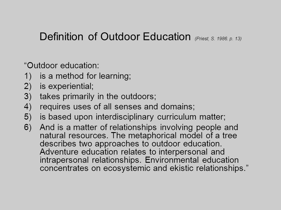 Definition of Outdoor Education (Priest, S
