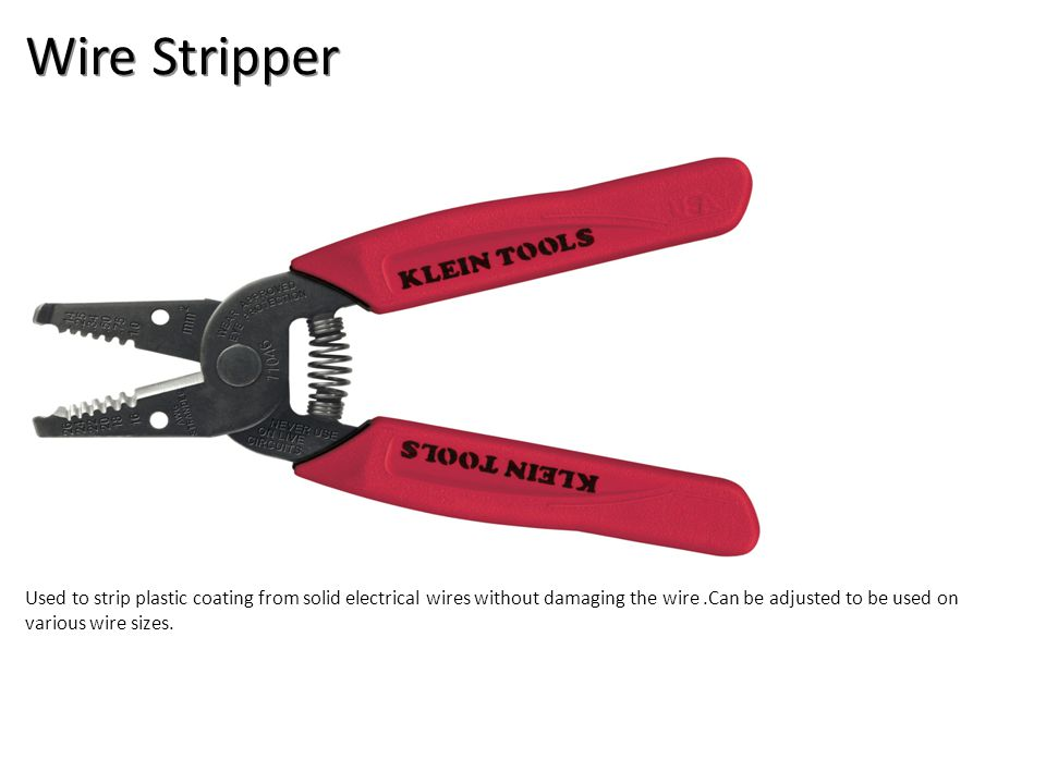 Wire Stripper Used to strip plastic coating from solid electrical wires without damaging the wire.Can be adjusted to be used on various wire sizes.