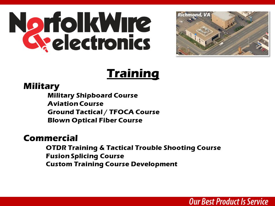 Training Military Military Shipboard Course Aviation Course Ground Tactical / TFOCA Course Blown Optical Fiber Course Commercial OTDR Training & Tacti