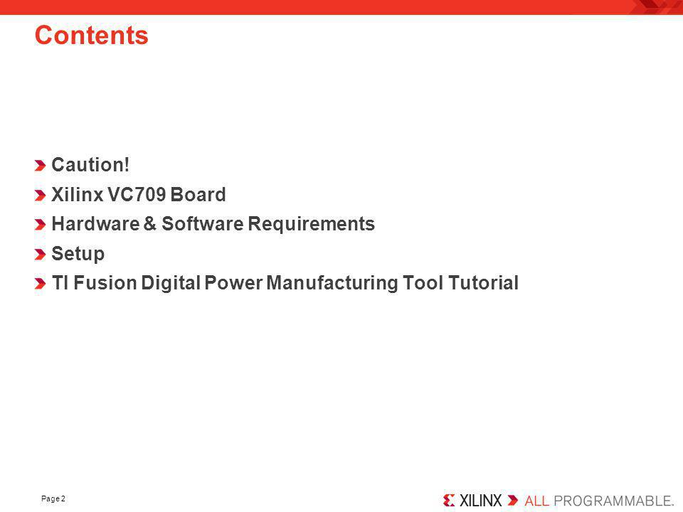 Page 2 Contents Caution! Xilinx VC709 Board Hardware & Software Requirements Setup TI Fusion Digital Power Manufacturing Tool Tutorial