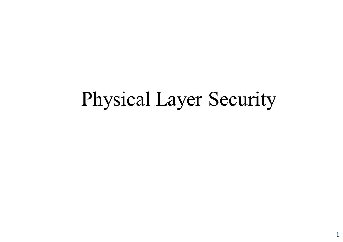 Physical Layer Security 1