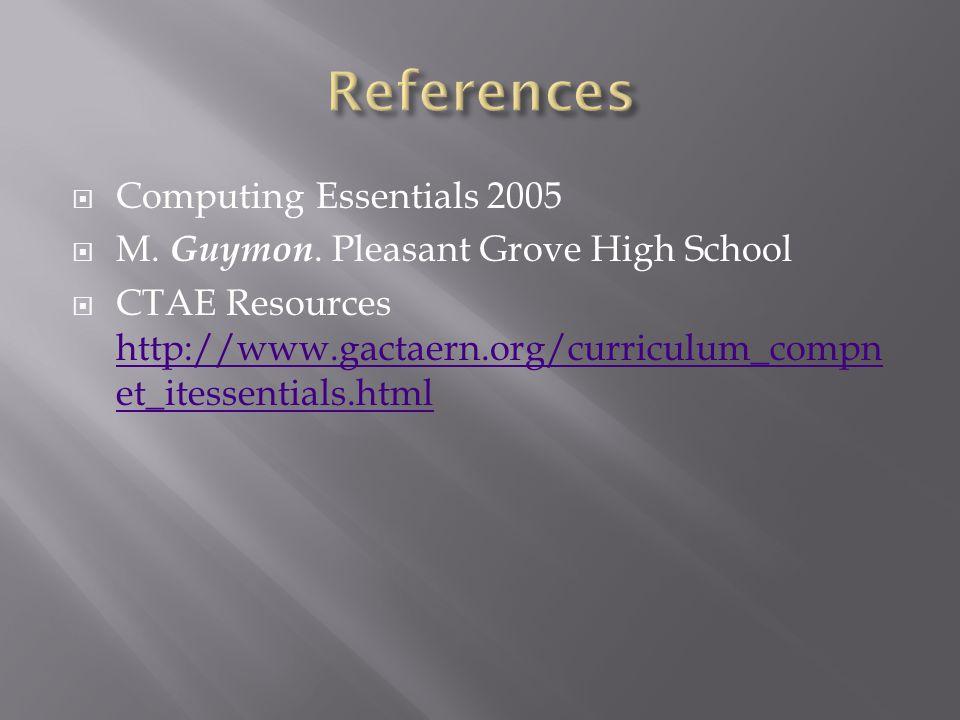 Computing Essentials 2005 M. Guymon.
