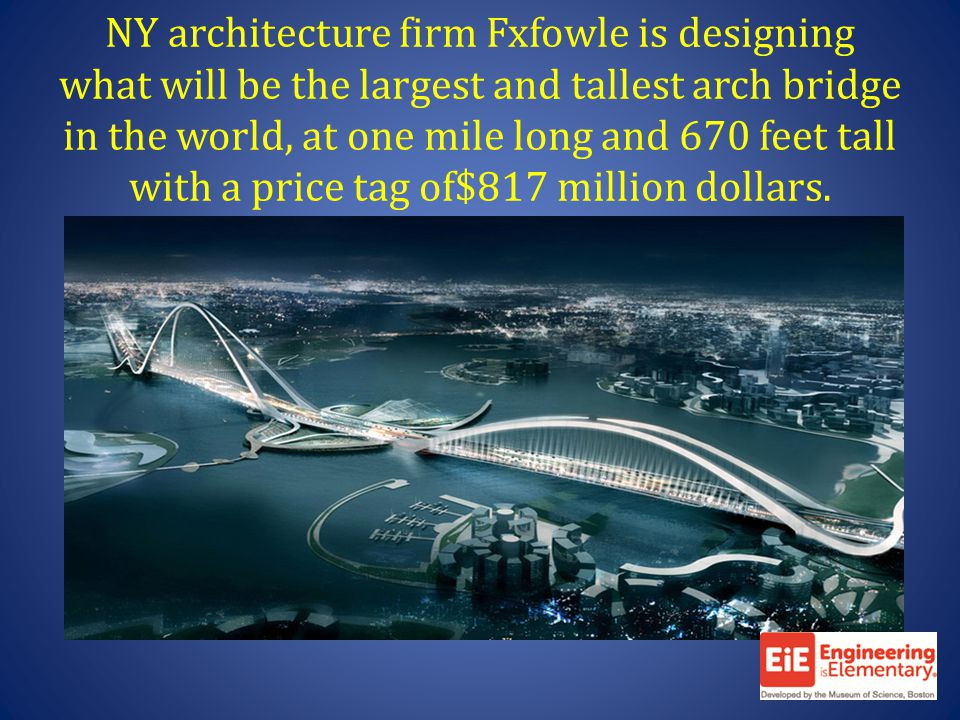 NY architecture firm Fxfowle is designing what will be the largest and tallest arch bridge in the world, at one mile long and 670 feet tall with a price tag of$817 million dollars.