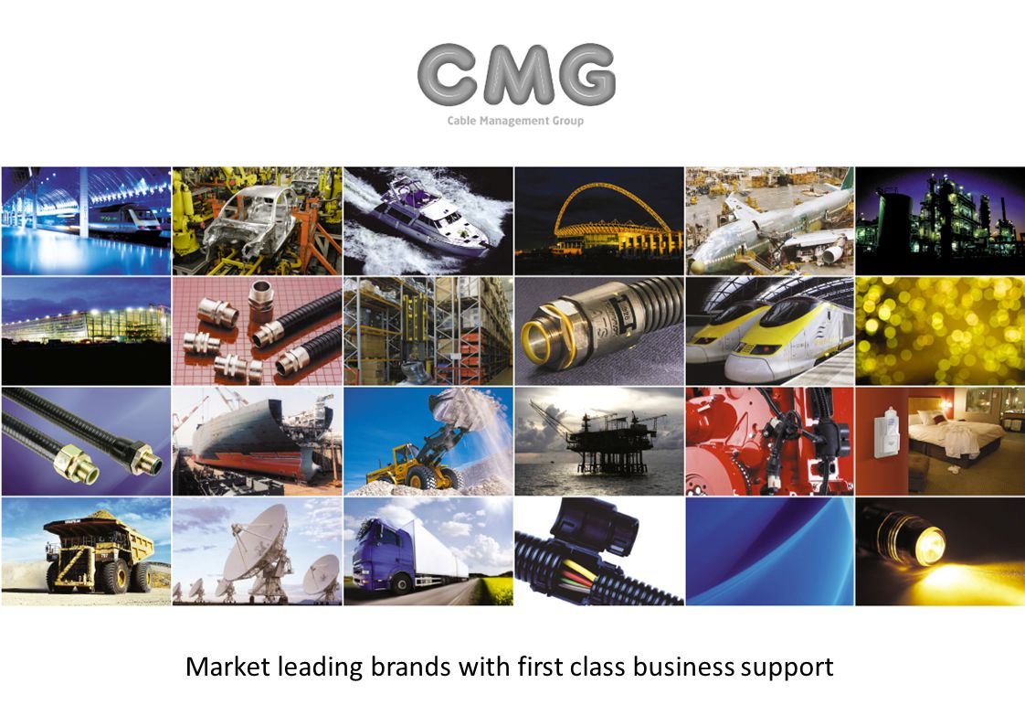 Market leading brands with first class business support