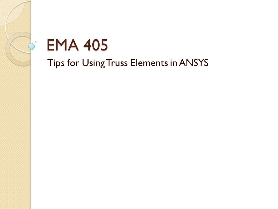 Truss Elements in ANSYS We dont really need to mesh a truss model Just define nodes directly (Modeling/Create/Nodes/In Active CS) All you need is one element per line in the truss model Then create elements (Modeling/Create/Elements/Auto Numbered/Thru Nodes) Apply boundary conditions and loads to nodes