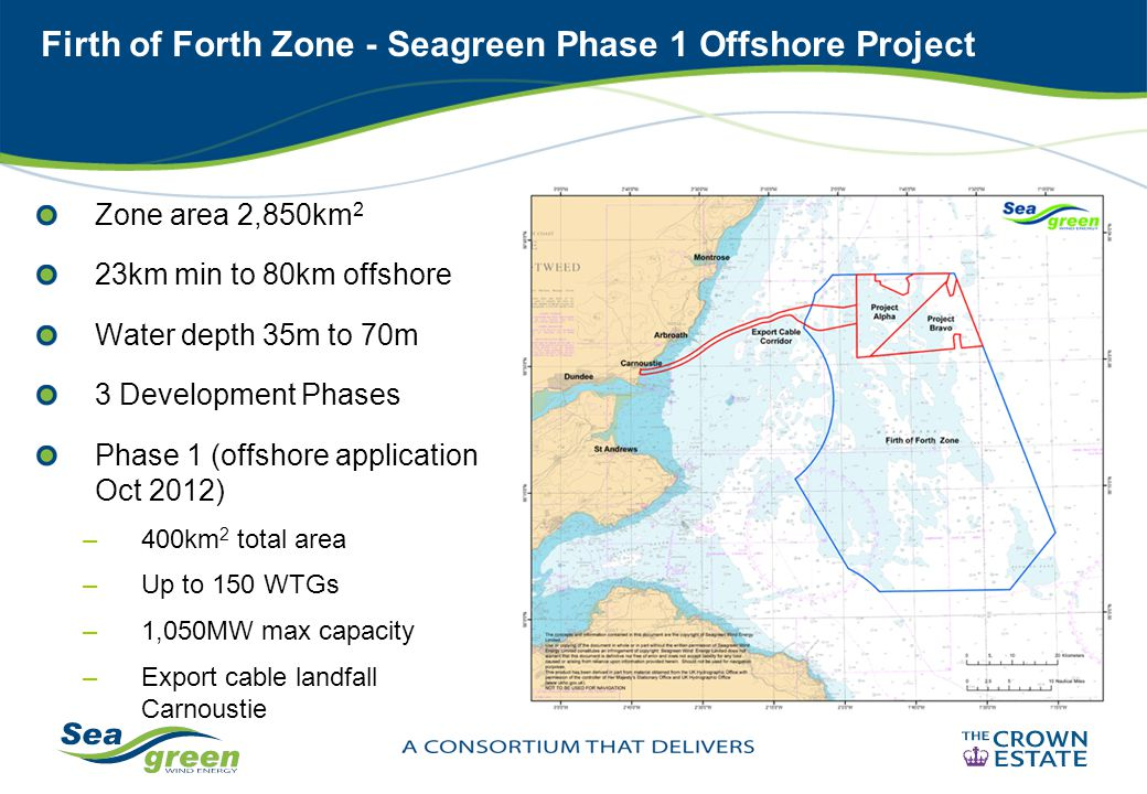 Firth of Forth Zone - Seagreen Phase 1 Offshore Project Zone area 2,850km 2 23km min to 80km offshore Water depth 35m to 70m 3 Development Phases Phas