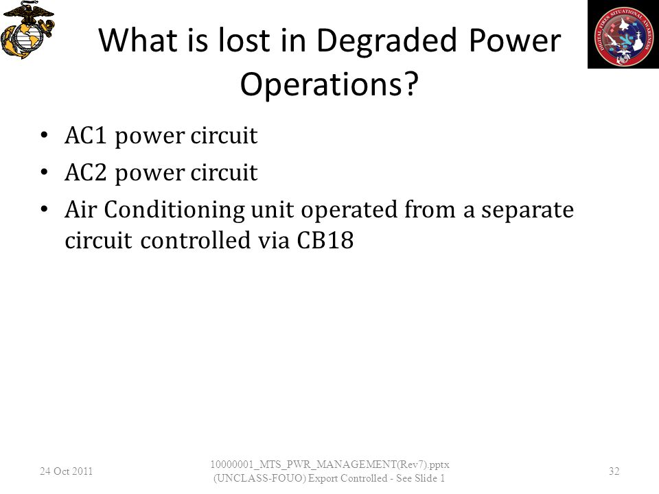 What is lost in Degraded Power Operations.